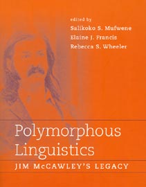 Polymorphous Linguistics